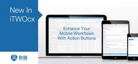 New in iTWO cx - Enhance Your Mobile Workflows