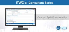 iTWO cx Custom Split Functionality